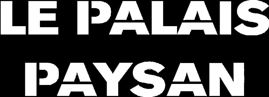Palais Paysan